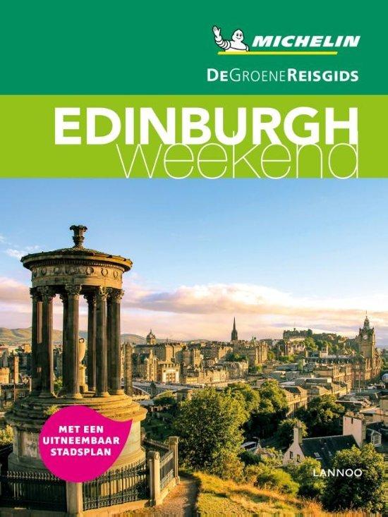 Michelin Groene Reisgids Weekend Edinburgh 9789401457170  Michelin Michelin Groene Gids Weekend  Reisgidsen Schotland
