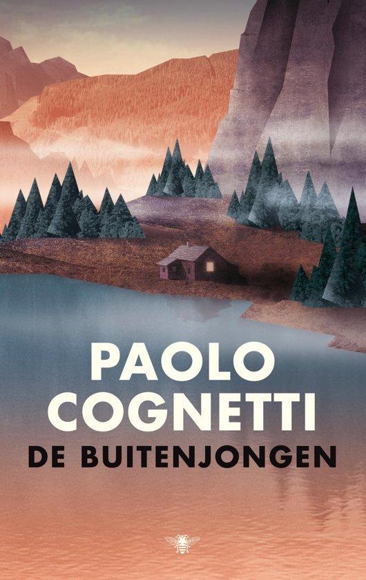De Buitenjongen | Paolo Cognetti 9789403122304 Paolo Cognetti Bezige Bij   Klimmen-bergsport, Reisverhalen Ligurië, Piemonte, Lombardije