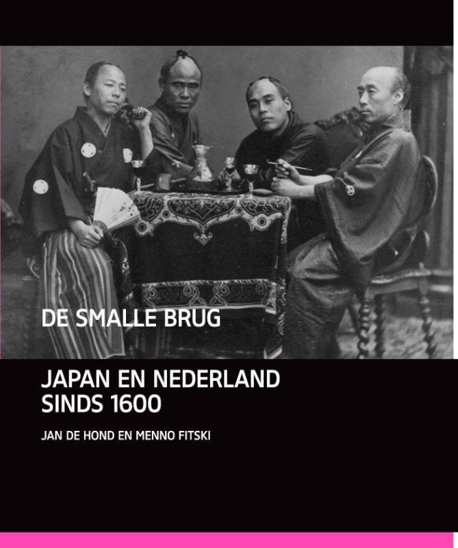 De smalle brug 9789460042638 Jan de Hond Vantilt   Historische reisgidsen, Landeninformatie Japan