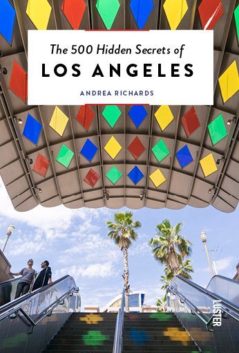 The 500 hidden secrets of Los Angeles | reisgids 9789460582073 Andrea Richards Luster   Reisgidsen California, Nevada