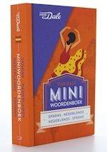 Spaans-Nederlands v.v. | miniwoordenboek 9789460773792  Van Dale Miniwoordenboek  Taalgidsen en Woordenboeken Spanje