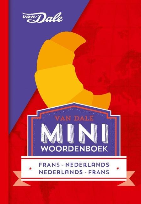 Frans-Nederlands v.v. | miniwoordenboek 9789460773839  Van Dale Miniwoordenboek  Taalgidsen en Woordenboeken Frankrijk
