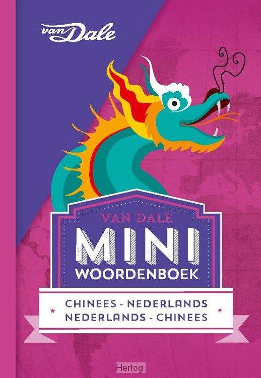 Chinees-Nederlands v.v. | miniwoordenboek 9789460773860  Van Dale Miniwoordenboek  Taalgidsen en Woordenboeken China (Tibet: zie Himalaya)