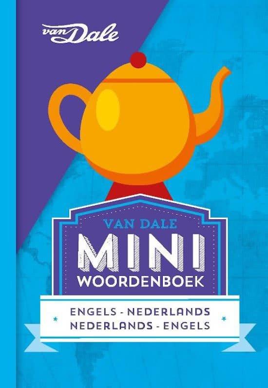Engels Nederlands v.v. | miniwoordenboek 9789460773884  Van Dale Miniwoordenboek  Taalgidsen en Woordenboeken Groot-Brittannië