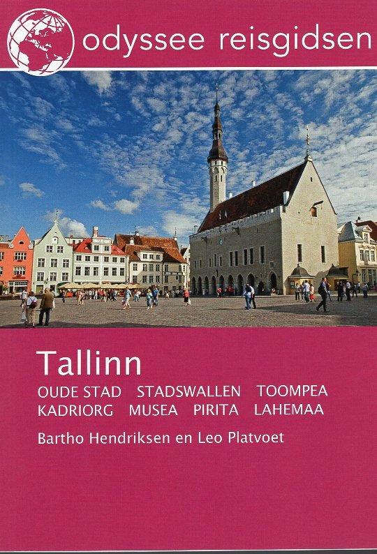 Tallinn   reisgids 9789461230195 Bartho Hendriksen en Leo Platvoet Odyssee   Reisgidsen Estland