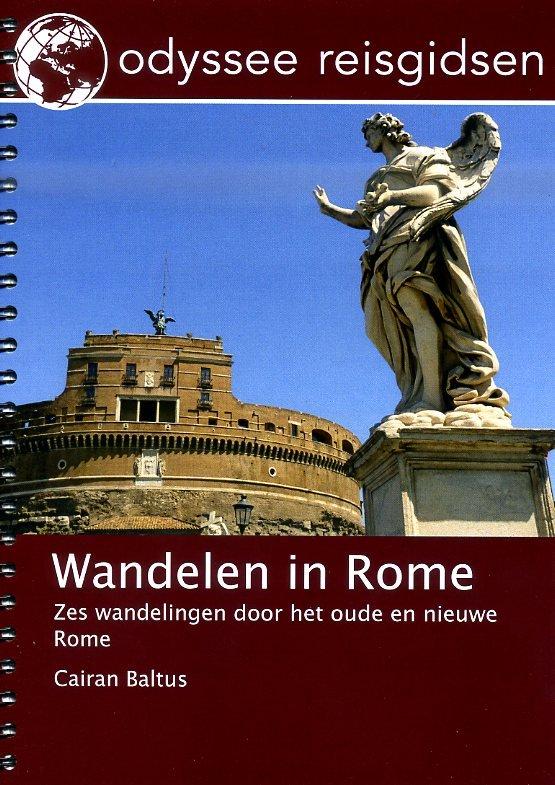 Wandelen in Rome | wandelgids 9789461230218  Odyssee   Wandelgidsen Rome, Lazio