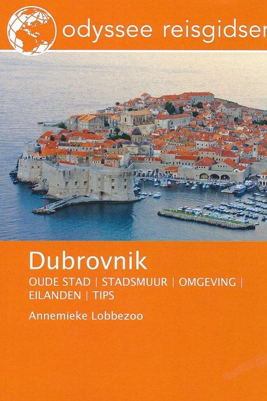 Dubrovnik   reisgids 9789461230287 Annemieke Lobbezoo Odyssee   Reisgidsen Kroatië