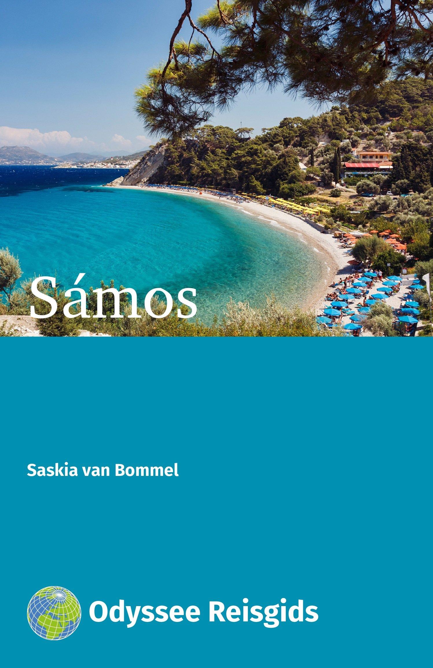 Samos | reisgids 9789461230539 Saskia van Bommel Odyssee   Reisgidsen Egeïsche Eilanden