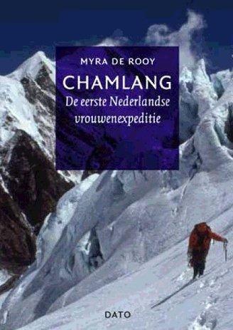 Chamlang   Myra de Rooy 9789462262225 Myra de Rooy Lecturis   Klimmen-bergsport Nepal