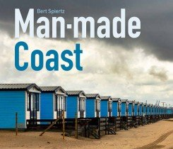 Man-Made Coast | Bert Spiertz 9789462262744 Bert Spiertz Lecturis   Fotoboeken Nederland
