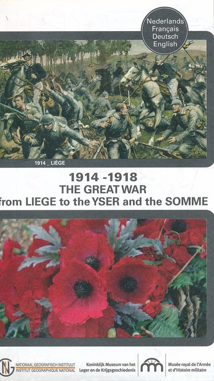 The Great War: from Liège to Yser & Somme 9789462350748  NGI   Historische reisgidsen, Landkaarten en wegenkaarten Europa