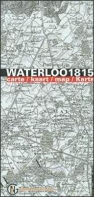 Kaart van Waterloo 1815 9789462351172  NGI   Historische reisgidsen, Landeninformatie België & Luxemburg