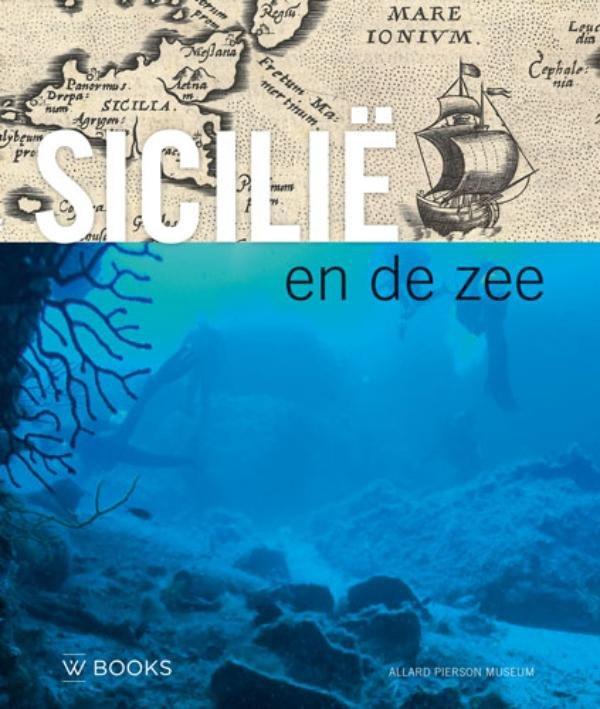 Sicilië en de zee 9789462581135  WBooks   Landeninformatie Sicilië