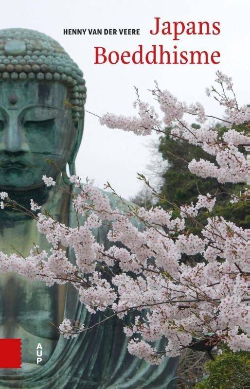 Japans Boeddhisme | Henny van der Veere 9789462982437  Amsterdam University Press   Landeninformatie Japan