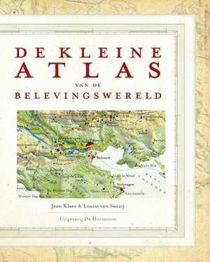 De Kleine Atlas van de Belevingswereld 9789463360296 Jean Klare & Louise van Swaay Uitgeverij De Harmonie   Reisverhalen Reisinformatie algemeen