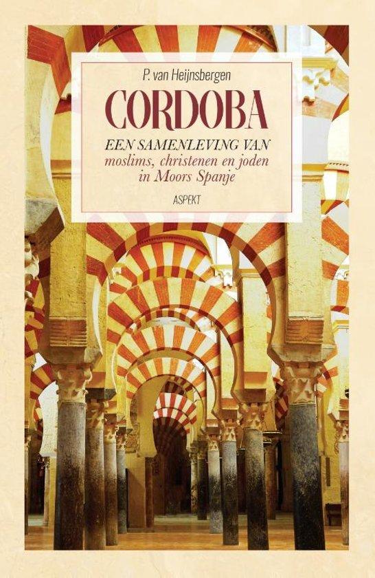 Cordoba | P. van Heijnsbergen 9789463381512 P. van Heijnsbergen Aspekt   Landeninformatie Andalusië