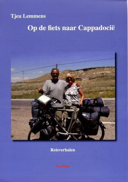 Op de Fiets naar Cappadocië 9789490533014 Tjeu Lemmens Geotexs   Fietsgidsen Turkse Riviera, overig Turkije