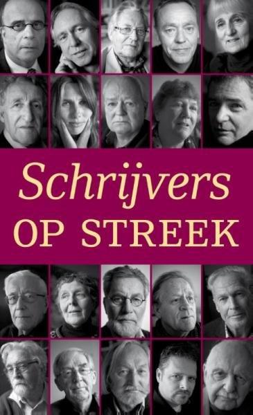 Schrijvers op streek 9789491065651 Jan Sleumer (red.) Kleine Uil   Taalgidsen en Woordenboeken Nederland