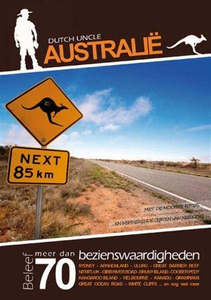 Dutch Uncle Australie 9789491330032  Dutch Uncle   Reisgidsen Australië