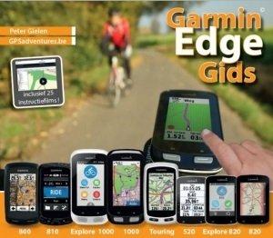 Garmin Edge gids (GPS) * 9789491573033  GPSadventures.be   Wandelgidsen Reisinformatie algemeen