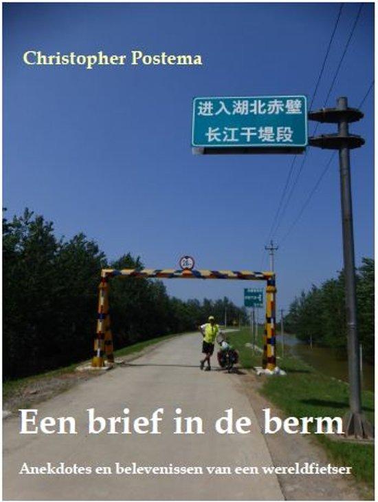 Een Brief in de Berm | Christopher Postema 9789491591129 Christopher Postema Conferent   Fietsgidsen, Meerdaagse fietsvakanties Wereld als geheel