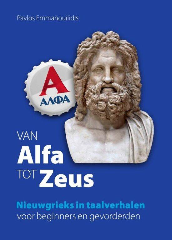 Van Alfa tot Zeus 9789492052551  Wijdemeer Louw Dijkstra   Reisverhalen, Taalgidsen en Woordenboeken Griekenland