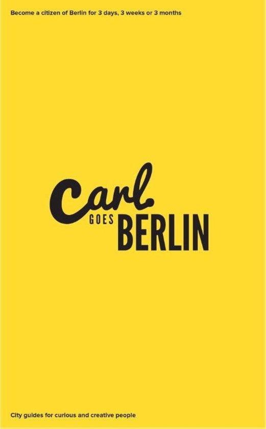 Carl Goes Berlin 9789492181008  Drake Shake   Reisgidsen Berlijn, Brandenburg