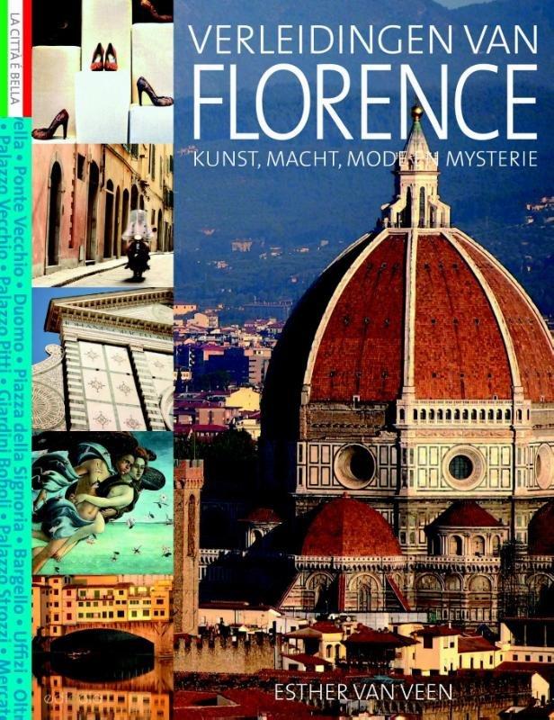 Verleidingen van Florence 9789492199508 Esther van Veen Edicola   Reisgidsen Toscane, Florence