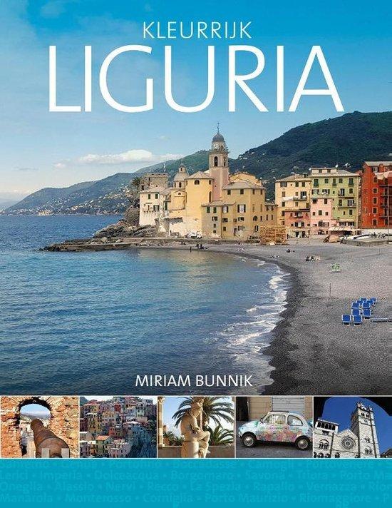 Kleurrijk Liguria 9789492500571 Miriam Bunnik Edicola   Reisgidsen Ligurië, Piemonte, Lombardije