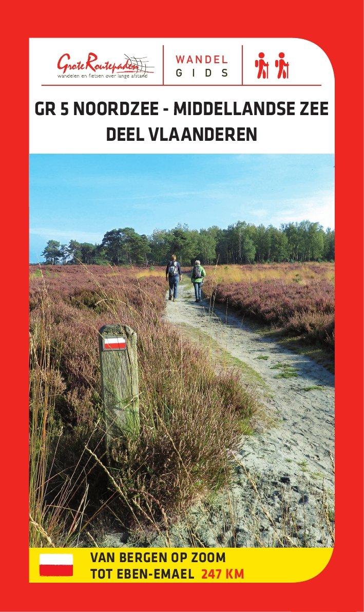 GR-5 | Noordzee – Middellandse Zee, deel Vlaanderen 9789492608017  Grote Routepaden Topogidsen  Wandelgidsen, Meerdaagse wandelroutes Vlaanderen & Brussel