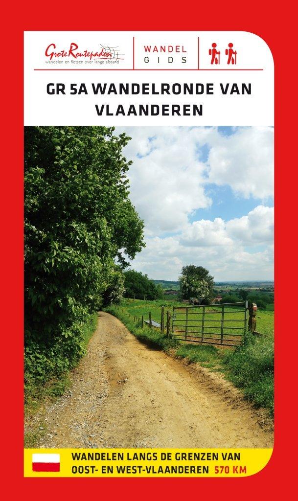 GR-5a Wandelronde van Vlaanderen 9789492608031  Grote Routepaden Topogidsen  Wandelgidsen, Meerdaagse wandelroutes Vlaanderen & Brussel