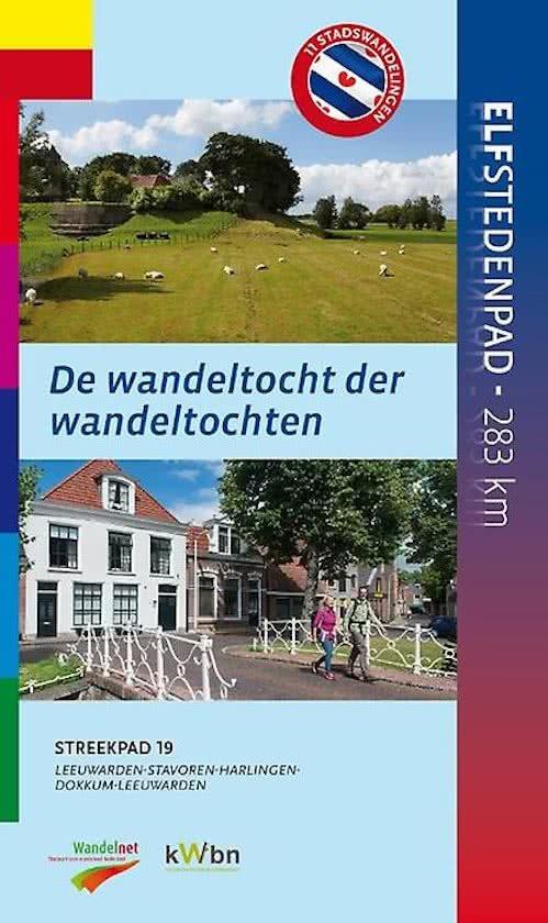 SP-19 Elfstedenpad | wandelgids 9789492641014 Flip van Doorn Wandelnet Streekpaden  Meerdaagse wandelroutes, Wandelgidsen Friesland