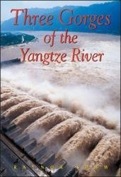 Three Gorges of the Yangtze River 9789622177741  Odyssey   Reisgidsen China (Tibet: zie Himalaya)