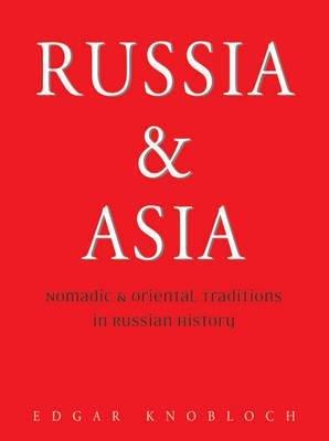 Russia and Asia 9789622177857  Odyssey   Historische reisgidsen, Landeninformatie Siberië