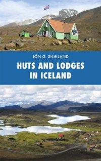 Huts and Lodges in Iceland 9789979655688  Skrudda   Hotelgidsen IJsland