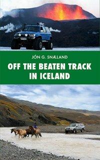 Off the beaten Track in Iceland 9789979655879  Skrudda   Reisgidsen IJsland